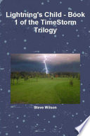 Lightning s Child   The Timestorm Trilogy Book 1