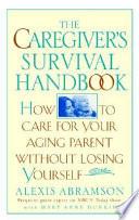 The Caregiver S Survival Handbook