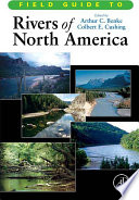 Field Guide To Rivers Of North America book