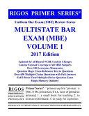 Rigos Primer Series Uniform Bar Exam  Ube  Review Multistate Bar Exam  MBE  Volume 1