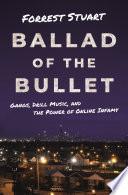 Ballad of the Bullet Book PDF