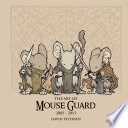 The Art Of Mouse Guard 2005 2015