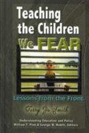 Teaching the children we fear