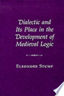 Dialectic and Its Place in the Development of Medieval Logic