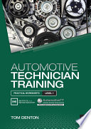 Automotive Technician Training  Practical Worksheets Level 1