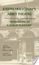 Joseph Holloway s Abbey Theatre