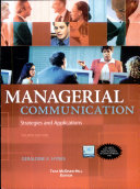 Managerial Communication  Strategies and Applications
