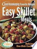 Easy Skillet Meals Good Housekeeping Favorite Recipes