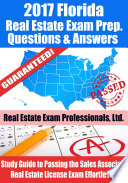 2017 Florida Real Estate Exam Prep Questions  Answers   Explanations