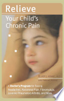 Relieve Your Child S Chronic Pain