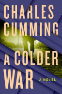 A Colder War  Usa Today Charles Cumming Is Among The