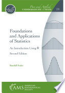 Foundations and Applications of Statistics  An Introduction Using R   Second Edition