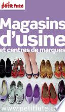 illustration Magasins d'usine 2013 Petit Futé (avec photos et avis des lecteurs)