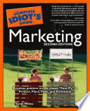The Complete Idiot s Guide to Marketing  2nd edition