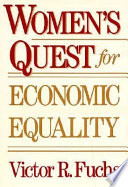 Women s Quest for Economic Equality