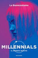 Millennials : il mondo nuovo