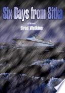 download ebook six days from sitka pdf epub