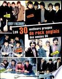 Les 30 meilleurs groupes de rock anglais des années 60