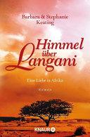 Himmel über Langani : hannah sind freundinnen seit den glücklichen tagen...