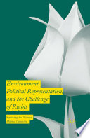 Environment  Political Representation and the Challenge of Rights