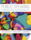 Public Speaking  Choice and Responsibility