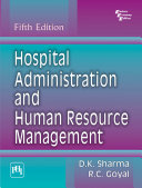 Hospital Administration And Human Resource Management 5Th Ed.