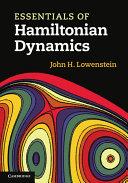 Essentials of Hamiltonian Dynamics