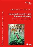 Infrastrukturnetze und Raumentwicklung