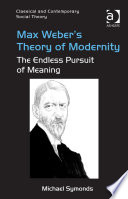 Max Weber s Theory of Modernity