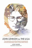 John Lennon Vs  the U  S  A
