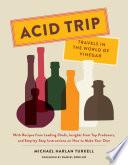 Acid Trip  Travels in the World of Vinegar