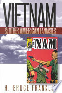 Vietnam and Other American Fantasies Cultural And Political Legacies Identifying Misconceptions Surrounding The