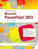 Illustrated Course Guide  Microsoft PowerPoint 2013 Basic