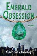 Emerald Obsession : manhattan. flying into a hurricane terrifies...