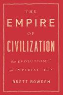 The Empire of Civilization