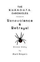 Benevolence and Betrayal
