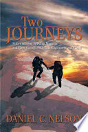 Two Journeys  Father and Son Wresting Meaning and Hope through Suffering  Forgiveness  and Prayer