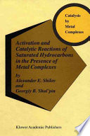 Activation And Catalytic Reactions Of Saturated Hydrocarbons In The Presence Of Metal Complexes book