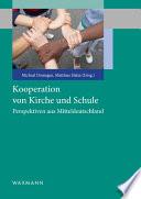 Kooperation von Kirche und Schule. Perspektiven aus Mitteldeutschland