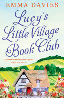 Lucy's Book Club for the Lost and Found by Emma Davies