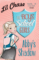 The Boys School Girls Abby S Shadow