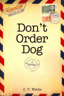 Don't Order Dog An Unknown Admirer Postmarked From Every