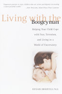 Living With The Boogeyman : children after the september 11, 2001...