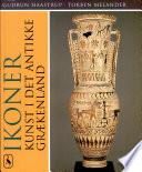 Ikoner Kunst i Det Antikke Grækenland