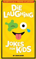 Die Laughing Jokes for Kids