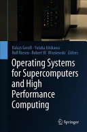 Operating Systems for Supercomputers and High Performance Computing