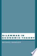 Dilemmas in Economic Theory   Persisting Foundational Problems of Microeconomics