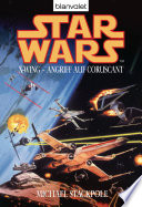 Star Wars  X Wing  Angriff auf Coruscant