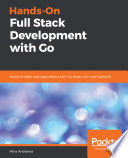 Hands On Full Stack Development With Go