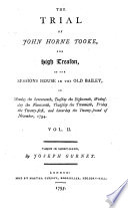The trial of John Horne Tooke  for high treason